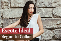 Escote Ideal según tu Collar